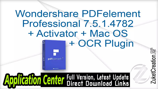 Wondershare PDFelement Professional 7.5.1.4782 + Activator + Mac OS + OCR Plugin